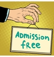 Hand sign admission free vector image vector image