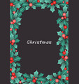 holly leaves and red berries frame vector image vector image