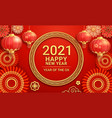 chinese new year 2021 paper lanterns and flower on vector image