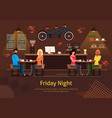 friends having fun at pub drinking alcohol banner vector image