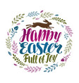 happy easter greeting card beautiful handwritten vector image vector image