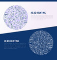 head hunting concept in circle vector image vector image