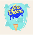 ice cream as balloon with lettering concept vector image vector image