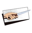 Style of pop art The hand with a knife vector image