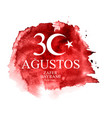 august 30 victory day turkish speak 30 agustos vector image vector image