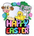 happy easter sign with animals vector image vector image