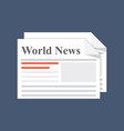 Newspaper world news daily or weekly printed vector image