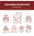thin line icons - aquarium decoration tools vector image vector image
