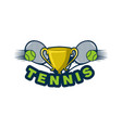 trophy ball and racket tennis logo designs vector image vector image