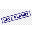 grunge save planet rectangle stamp vector image vector image