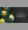 christmas gold baubles on pine tree greeting card vector image vector image