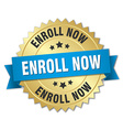 enroll now 3d gold badge with blue ribbon vector image vector image