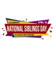 national siblings day banner design vector image