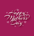 mothers day vintage lettering on pink background vector image vector image