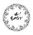 oh baby phrase baby shower invitation card ink vector image