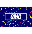 omg in design banner template for web vector image vector image