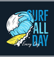 surfing adventure graphic for t-shirt prints vector image vector image