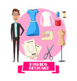 fashion designer profession accessories vector image vector image