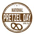 national pretzel day sign or stamp vector image