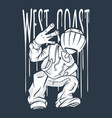 west coast guy hip-hop hand gesture rap sign vector image