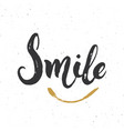 smile lettering handwritten sign hand drawn vector image vector image