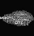 the bread and butter of website accessibility vector image vector image