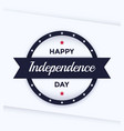 happy independence day poster template vector image