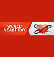 medical world heart day banner horizontal cartoon vector image