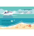 ship blue sea and beach summer travel sea or vector image