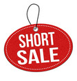 short sale label or price tag vector image