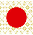 traditional japan background with red circle vector image