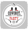 cowboy party western label isolated on white vector image vector image