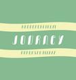journey cursive font alphabet vector image