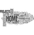 best home improvement projects revealed text word vector image vector image