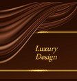 luxury background with chocolate wavy silk vector image