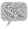 beginner crochet text background wordcloud concept vector image vector image