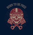 born to be free skull in racer helmet and crossed vector image vector image