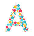 Colorful letter A icon made with circles vector image vector image