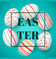 happy easter eggs frame with text colorful easter vector image vector image