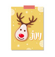 joy greeting card with reindeer character cookie vector image vector image