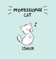 kawaii cat in with lettering professional cat vector image