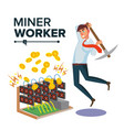 miner businessman cryptocurrency and vector image