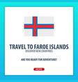 travel to faroe islands discover and explore new vector image vector image