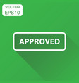 approved seal stamp icon business concept vector image