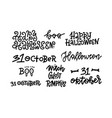 happy halloween set handmade quotes trendy vector image