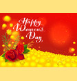 happy womens day greeting card flowers red rose vector image vector image