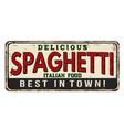 spaghetti vintage rusty metal sign vector image vector image