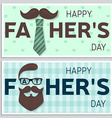Set of Happy Fathers Day greeting cards Happy vector image vector image