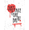 Vintage motivational grunge quote poster scribble vector image vector image