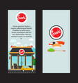 sushi vertical flyers with shop building vector image